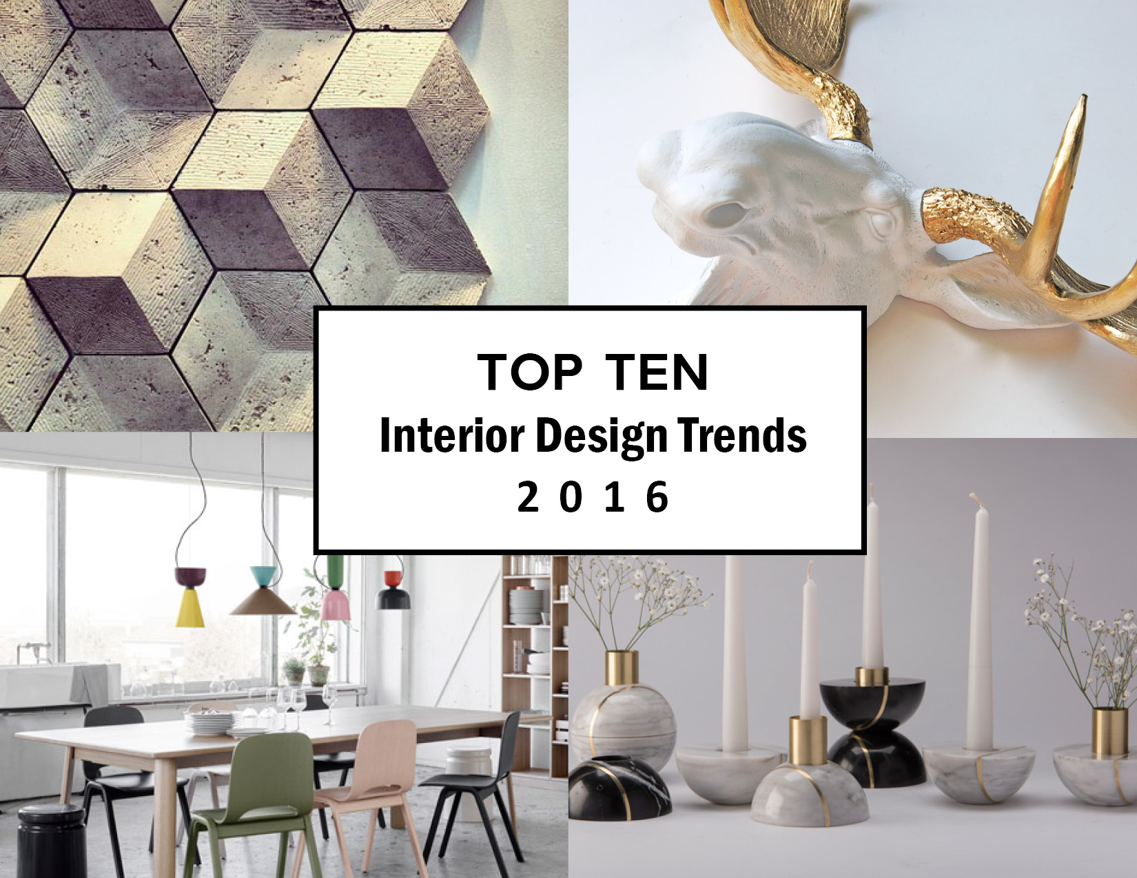 Hottest interior design trends for 2016 noam hazan for Latest trends in home decor 2015